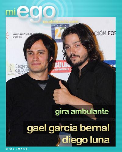 Gira Ambulante: Gael Garcia Bernal y Diego Luna